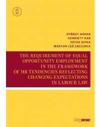 The requirement of equal opportunity employment in the framework of HR tendencies reflecting changing expectations in labour law